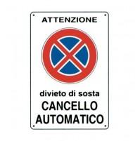 CARTELLO SEGNALETICO TARGA TABELLA PVC DIVIETO DI SOSTA CANCELLO AUTOMATIC 20X30
