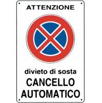 CARTELLO SEGNALETICO TARGA TABELLA PVC  DIVIETO DI SOSTA CANCELLO AUTOMATICO BIA