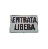 CARTELLO SEGNALETICO TARGA TABELLA PVC PLASTICA ENTRATA LIBERA 20X30 TARGHETTA