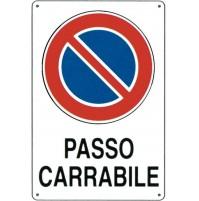 CARTELLO SEGNALETICO TARGA TABELLA PVC PLASTICA PASSO CARRABILE 20X30