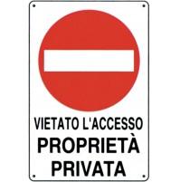 CARTELLO SEGNALETICO TARGA TABELLA PVC PLASTICA VIETATO L'ACCESSO PROPRIET 20X30